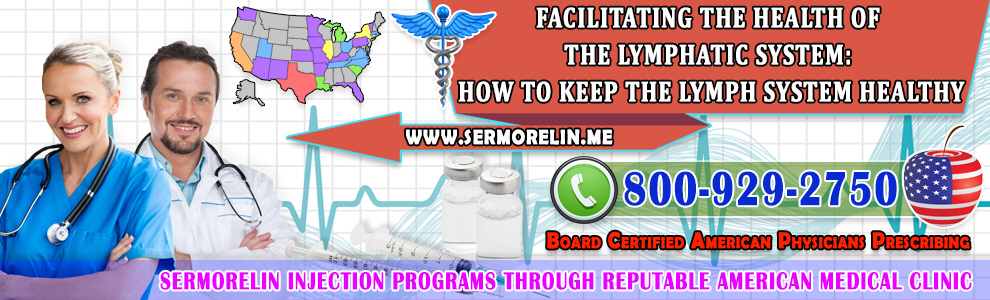 facilitating health lymphatic system keep lymph system healthy