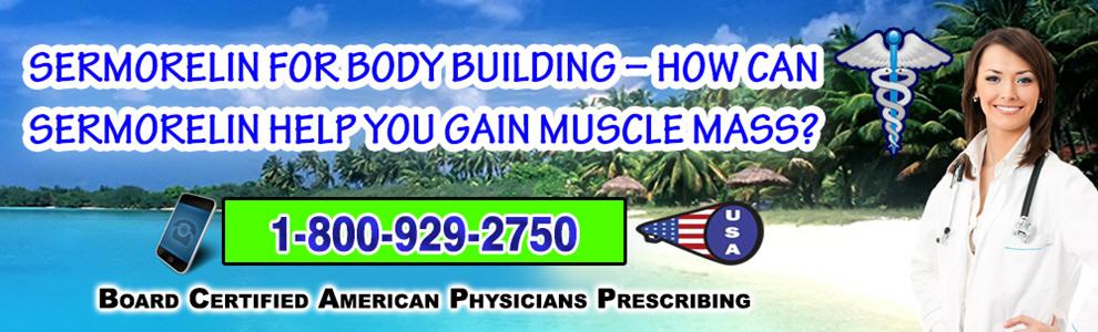 sermorelin for body building how can sermorelin help you gain muscle mass